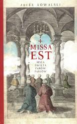 Missa est. Msza święta panów Pasków