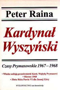 Kardynał Wyszyński, T VIII, Czasy Prymasowskie 1967 -1968