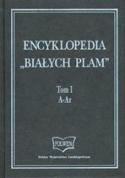 """Encyklopedia """"Białych Plam"""". Tom I"""