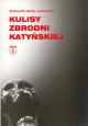 Kulisy Zbrodni Katyńskiej
