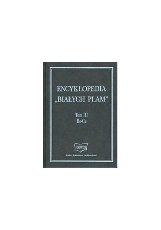 Encyklopedia 'Białych Plam. Tom III