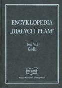 """Encyklopedia """"Białych Plam"""". Tom VII"""