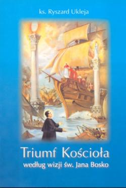 Triumf Kościoła według wizji św. Jana Bosko