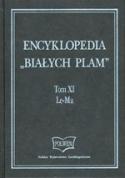 """Encyklopedia """"Białych Plam"""". Tom XI"""