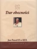 Dar obecności. Jan Paweł II w KUL 9 czerwca 1987