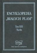 """Encyklopedia """"Białych Plam"""". Tom XIII"""