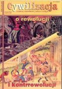 """Cywilizacja nr 23 """"O rewolucji i kontrrewolucji"""""""