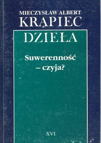 Suwerenność – czyja?, Dzieła t. XVI