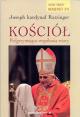 Kościół. Pielgrzymująca wspólnota wiary (J. Ratzinger)