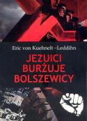 Jezuici, burżuje, bolszewicy