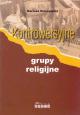 Kontrowersyjne grupy religijne