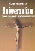 Uniwersalizm. Zarys narodowej filozofii społecznej