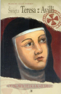 Święta Teresa z Avilli. Odnowicielka Karmelu