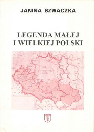 Legenda małej i wielkiej Polski,