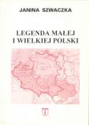 Legenda małej i wielkiej Polski