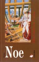 Noe. Ludzie Biblii