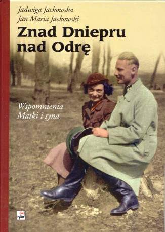 Znad Dniepru nad Odrę, Wspomnienia matki i syna