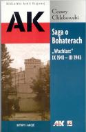 """Saga o Bohaterach. """"Wachlarz"""" IX 1941 - III 1943"""