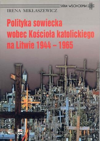 Polityka sowiecka wobec Kościoła katolickiego na Litwie w latach 1944–1965