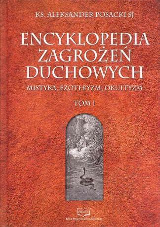 Encyklopedia Zagrożeń Duchowych - tom I