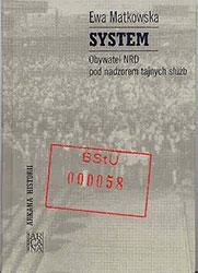 System. Obywatel NRD pod nadzorem tajnych służb
