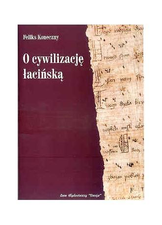 O cywilizację łacińską