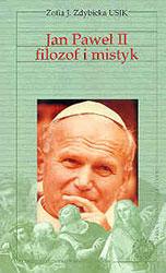 Jan Paweł II filozof i mistyk