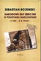 Narodowe Siły Zbrojne w Powstaniu Warszawskim (1 VIII  2 X 1944)