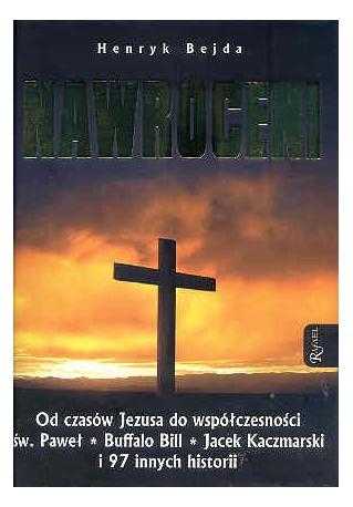 Nawróceni. Od czasów Jezusa do współczesności