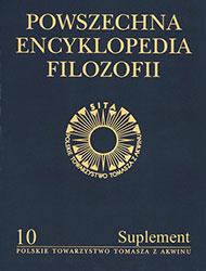 Powszechna Encyklopedia Filozofii. Tom X (suplement)