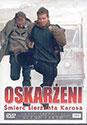Oskarżeni. Śmierć sierżanta Karosa - płyta DVD