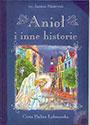 Anioł i inne historie. Książka + płyta CD