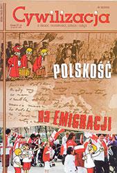 Cywilizacja nr 32 'Polskość na emigracji'