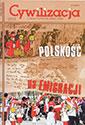 """Cywilizacja nr 32 """"Polskość na emigracji"""""""
