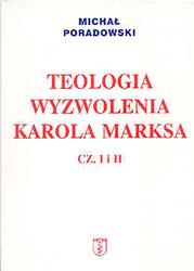 Teologia wyzwolenia Karola Marksa cz. I i II
