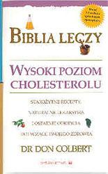 Biblia leczy. Wysoki poziom cholesterolu