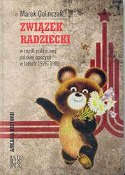 Związek Radziecki w myśli politycznej polskiej opozycji w latach 1976 – 1989