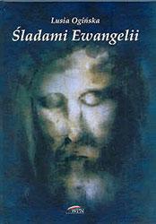 Śladami Ewangelii. Książka wraz z płytą CD