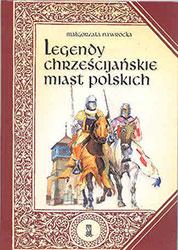 Legendy chrześcijańskie miast polskich