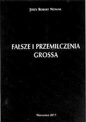Fałsze i przemilczenia Grossa