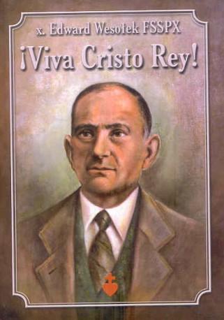 !Viva Cristo Rey!