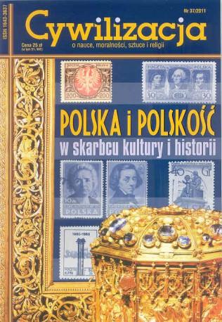 Cywilizacja nr 37 'Polska i polskość w skarbcu kultury i historii'