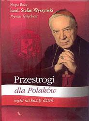 Zapraszamy zatem do duchowej szkoły Prymasa...