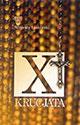 X krucjata. Pierwsze słowo