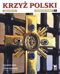 Krzyż polski. Przybytek Pański. Tom 1