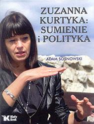Zuzanna Kurtyka: Sumienie i polityka