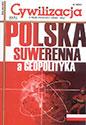 """Cywilizacja nr 40 """"Polska suwerenna a geopolityka"""""""