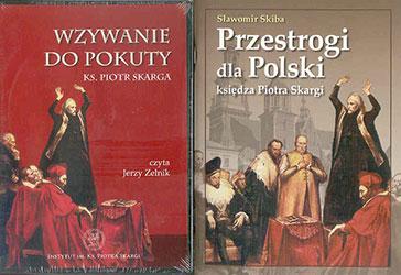 Przestrogi dla Polski księdza Piotra Skargi. Książka wraz płytą CD