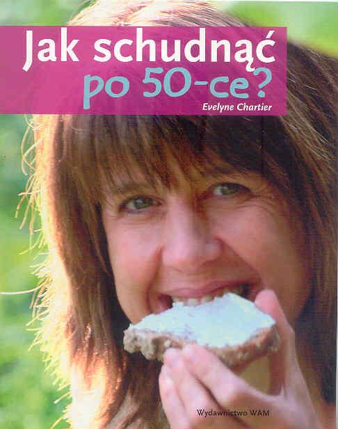 Jak schudnąć po ce (Chartier Evelyne) książka w księgarni sunela.eu