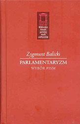 Parlamentaryzm. Wybór pism